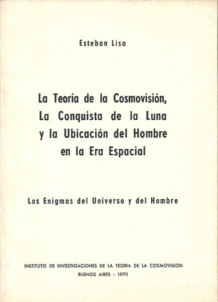 la-teoria-de-la-cosmovision-la-conquista-de-la-luna-y-la-ubicacion-del-hombre-en-la-era-espacial-1970